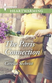 The Paris Connection ebook by Cerella Sechrist