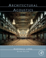Architectural Acoustics ebook by Marshall Long