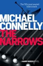 The Narrows - Harry Bosch Mystery 10 ebook by
