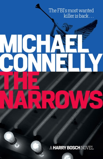The Narrows - Harry Bosch Mystery 10 ebook by Michael Connelly