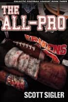 THE ALL-PRO ebook by Scott Sigler