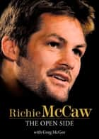 Richie McCaw The Open Side ebook by Greg McGee