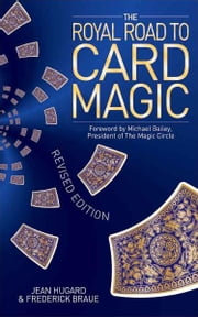Royal Road to Card Magic ebook by Jean Hugard