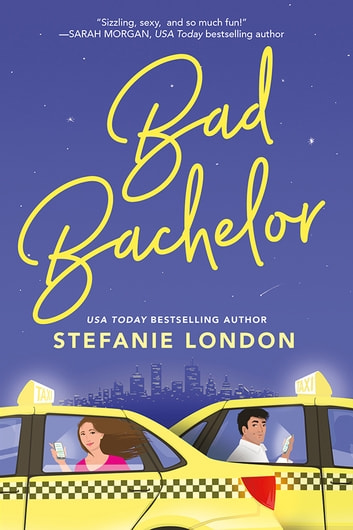 Bad Bachelor ebook by Stefanie London