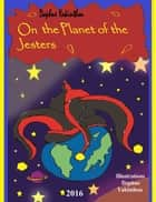 On The Planet Of The Jesters ebook by Daphne Yakinthou