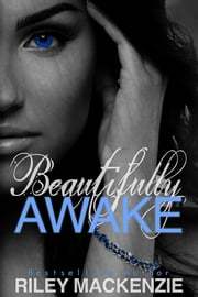 Beautifully Awake ebook by Riley Mackenzie