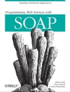 Programming Web Services with SOAP ebook by James Snell,Doug Tidwell,Pavel Kulchenko
