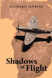 Shadows of Flight ebook by Richard Jenkins