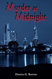 Murder At Midnight ebook by Darren G. Burton