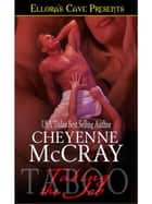 Taking the Job (Taboo) ebook by Cheyenne McCray