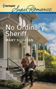 No Ordinary Sheriff ebook by Mary Sullivan
