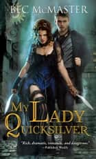 My Lady Quicksilver 電子書 by Bec McMaster