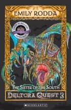 The Sister of the South ebook by