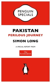 The Economist: Pakistan (Penguin Specials) - Perilous Journey ebook by The Economist