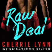 Raw Deal audiobook by Cherrie Lynn