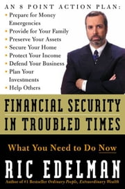Financial Security in Troubled Times ebook by Ric Edelman
