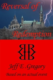 Reversal of Redemption ebook by Jeff E. Gregory