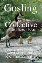 Gosling Collective ebook by Bryan Costales