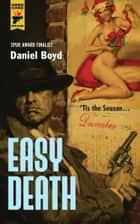 Easy Death ebook by Daniel Boyd