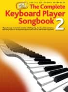 Complete Keyboard Player: New Songbook #2 ebook by Wise Publications
