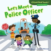 Let's Meet a Police Officer audiobook by Gina Bellisario