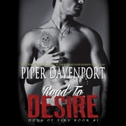Road to Desire audiobook by Piper Davenport