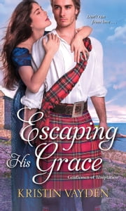 Escaping His Grace ebook by Kristin Vayden
