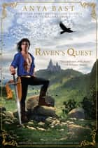 Raven's Quest ebook by Anya Bast