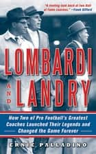 Lombardi and Landry ebook by Ernie Palladino
