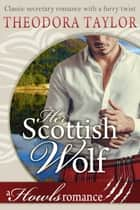 Her Scottish Wolf ebook by Theodora Taylor