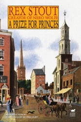 A Prize for Princes ebook by Stout, Rex