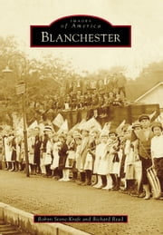 Blanchester ebook by Robyn Stone-Kraft,Richard Read