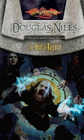 The Heir of Kayolin - Dwarf Home, Book 2 ebook by Douglas Niles