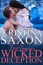 Lord Hanover's Wicked Deception ebook by Kristina Saxon