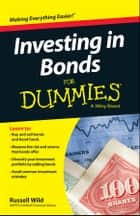 Investing in Bonds For Dummies ebook by