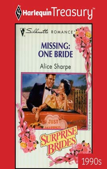 Missing: One Bride ebook by Alice Sharpe