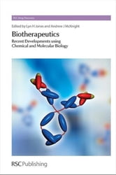 Biotherapeutics: Recent Developments using Chemical and Molecular Biology ebook by Seeberger, Peter H