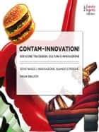 Contam-Innovation - 500 icone tra design, icone e innovazione ebook by Daria Gallico