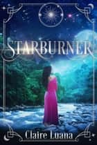 Starburner ebook by Claire Luana