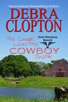 This Cowgirl Loves This Cowboy: Austin ebook by Debra Clopton