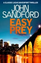 Easy Prey - Lucas Davenport 11 ebook by John Sandford