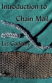 Introduction to Chain Mail ebook by Liz Cademy