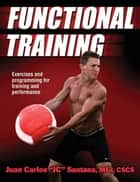 "Functional Training ebook by Santana,Juan Carlos ""JC"""