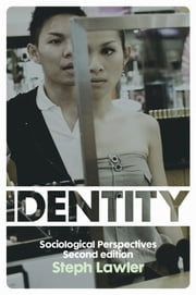 Identity - Sociological Perspectives ebook by Steph Lawler