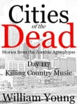 Killing Country Music (Cities of the Dead)