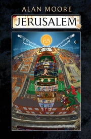 Jerusalem ebook by Alan Moore