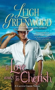 To Love and to Cherish ebook by Leigh Greenwood