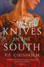 Knives in the South ebook by P.F. Chisholm