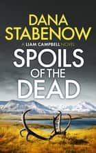 Spoils of the Dead ebook by Dana Stabenow