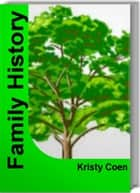 Family History ebook by Kristy Coen